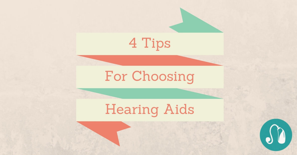 Hearing Aid Associates - Tips for Choosing Hearing Aids