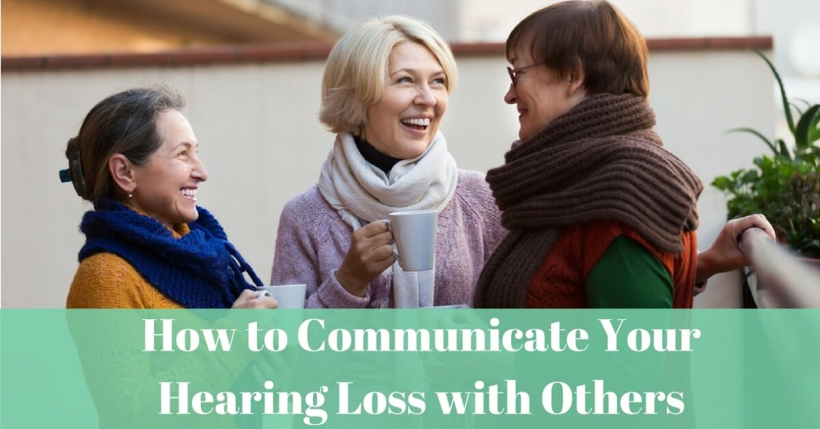 hearing-aid-associates-how-to-communicate-your-hearing-loss-with-others