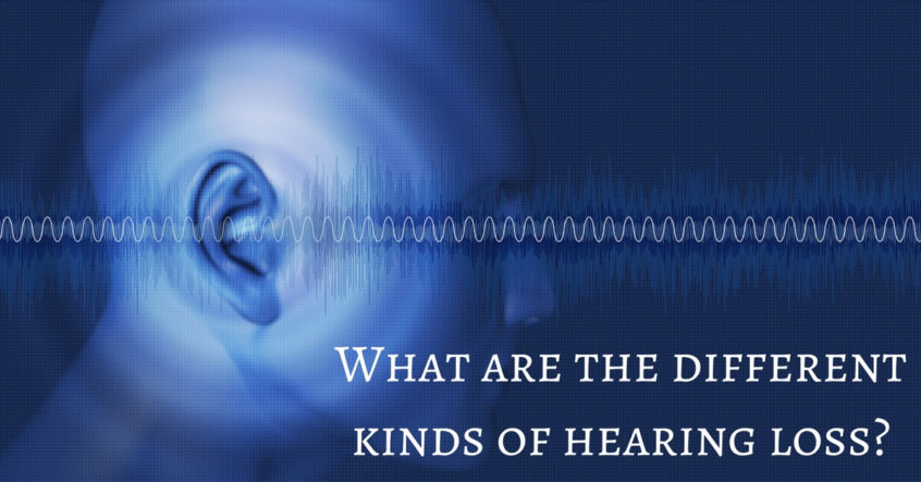 hearing-aid-associates-what-are-the-different-kinds-of-hearing-loss