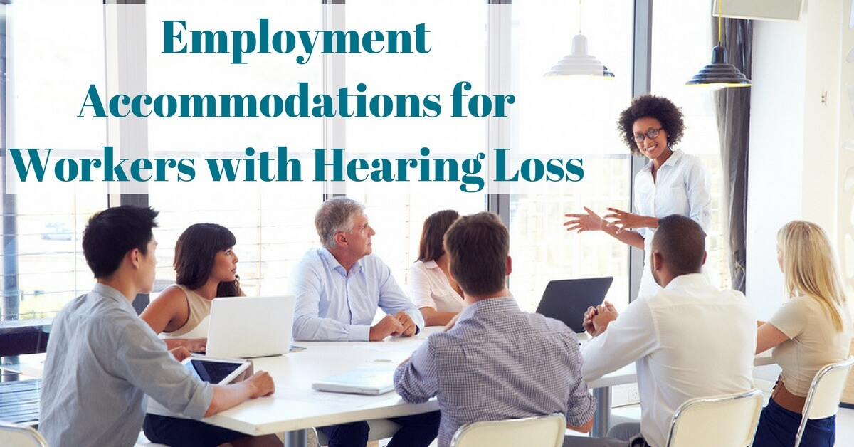 hearing-aid-associates-employment-accommodations-for ...