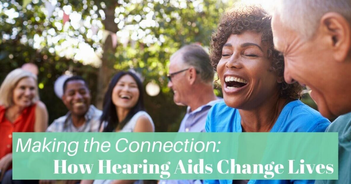 hearing-aid-associates-making-the-connection_-how-hearing-aids-change-lives