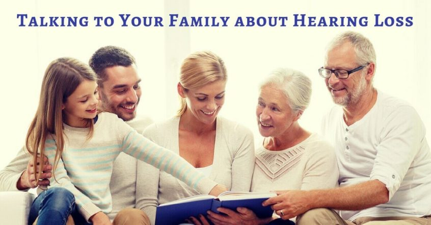 Talking to Your Family About Hearing Loss
