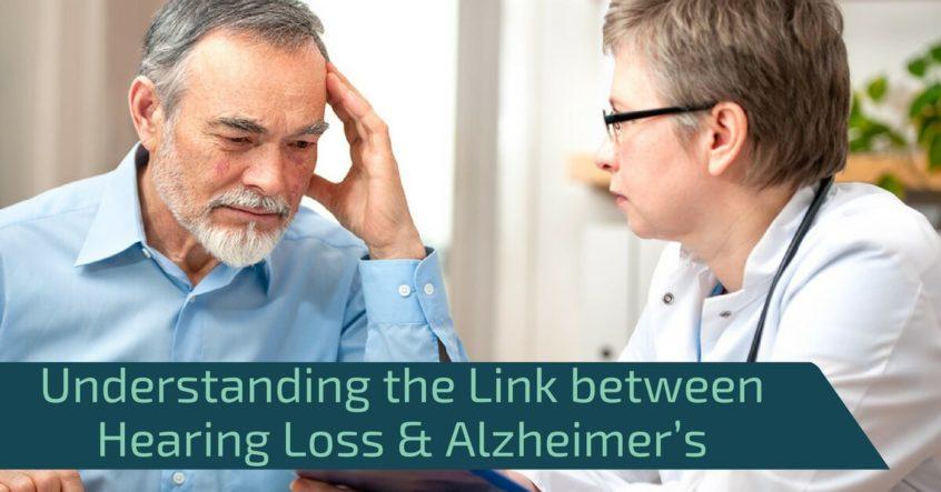 Understanding the Link between Hearing Loss & Alzheimer's