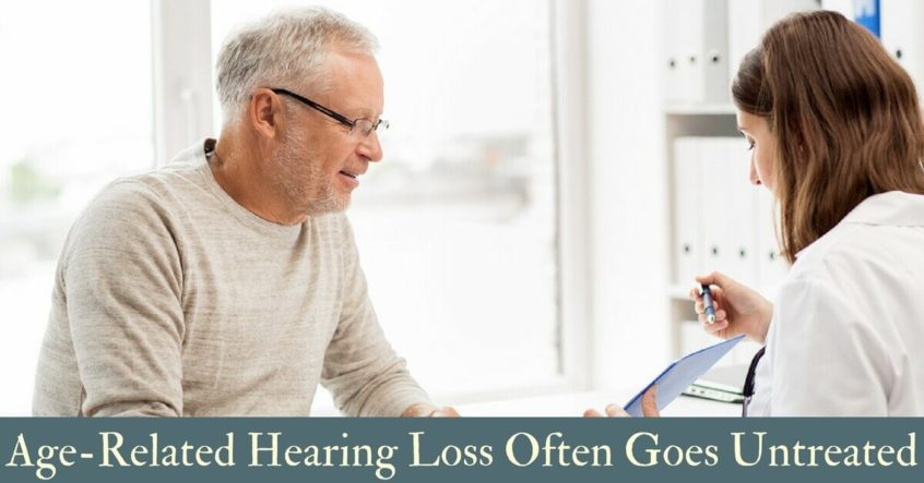Age-Related Hearing Loss Often Goes Untreated