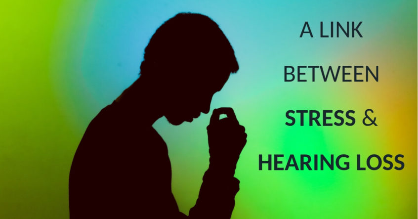 The Relationship Between Stress and Hearing Loss