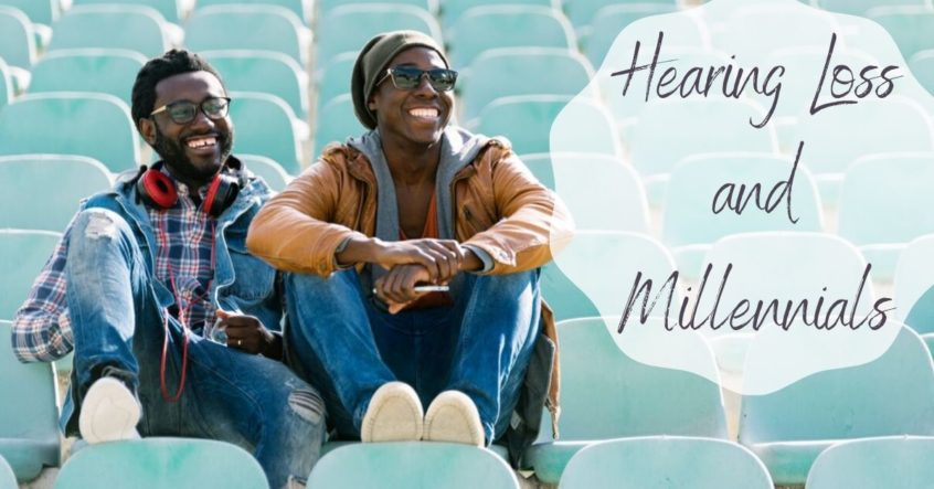 Hearing Loss and Millennials